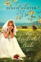 The Accidental Bride ebook by
