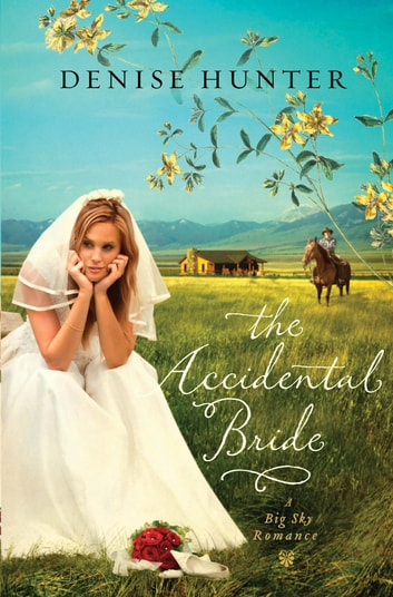 The Accidental Bride ebook by Denise Hunter