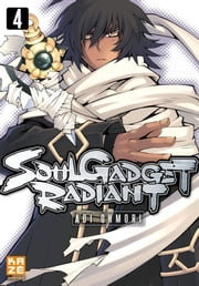 Soul Gadget Radiant - Tome 4 ebook by Aoi Ohmori