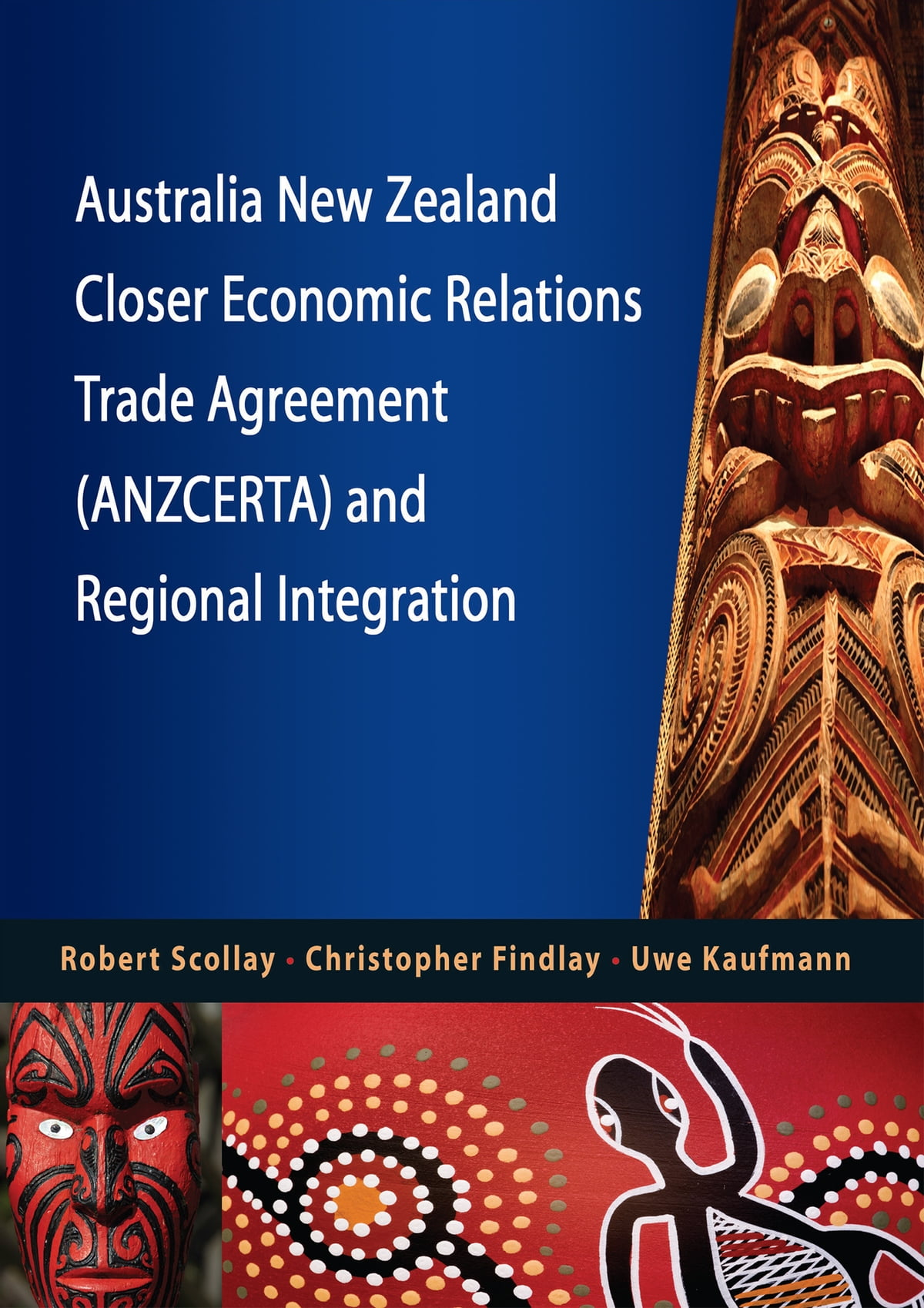 Australia New Zealand Closer Economic Relations Trade Agreement