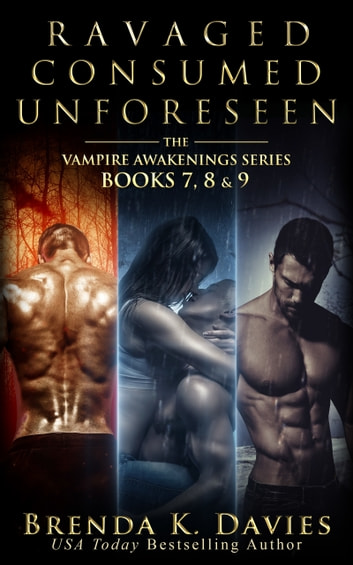 The Vampire Awakenings Series Bundle (Books 7-9) ebook by Brenda K. Davies