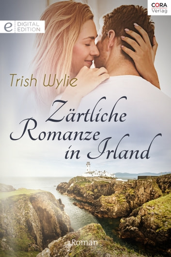Zärtliche Romanze in Irland ebook by Trish Wylie