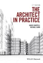 The Architect in Practice ebook by David Chappell,Michael H. Dunn