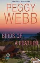Birds of a Feather (Sunday Cove) ebook by Peggy Webb