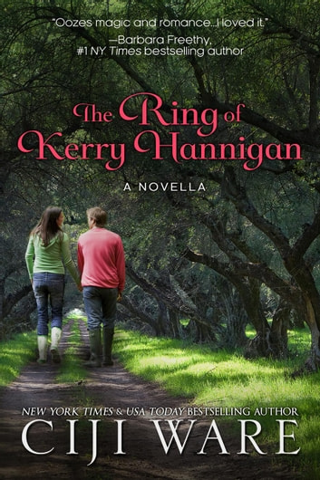 The Ring of Kerry Hannigan - a novella ebook by Ciji Ware