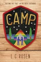 Camp eBook by L. C. Rosen
