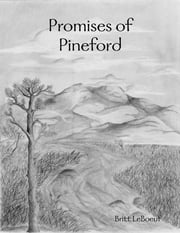 Promises of Pineford ebook by Britt LeBoeuf