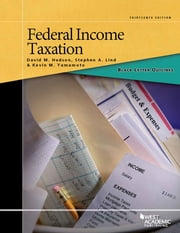 Black Letter Outline on Federal Income Taxation ebook by David Hudson,Stephen Lind,Kevin Yamamoto
