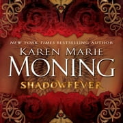 Shadowfever audiobook by Karen Marie Moning