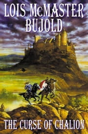 The Curse of Chalion ebook by Lois McMaster Bujold