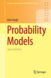 Probability Models ebook by John Haigh