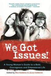 We Got Issues! ebook by Rha Goddess,JLove Calderón