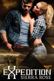 The Expedition - My Treasure Romance, #2 ebook by Sierra Rose
