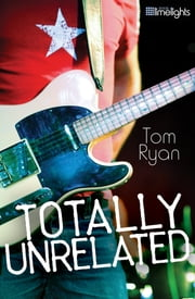 Totally Unrelated ebook by Tom Ryan