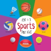 Sports for Kids age 1-3 (Engage Early Readers: Children's Learning Books) ebook by Dayna Martin,A.R. Roumanis