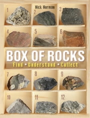 Box of Rocks - Find, Understand, Collect ebook by Nick Norman