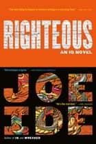 Righteous eBook by Joe Ide