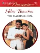The Marriage Deal ebook by Helen Bianchin