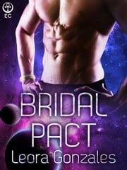 Bridal Pact ebook by Leora Gonzales
