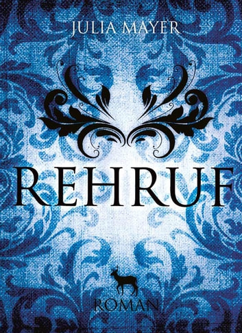 Rehruf ebook by Julia Mayer