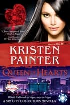 Queen of Hearts - A Sin City Collectors book Ebook di Kristen Painter