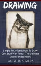 Drawing ebook by Angelina Talpa