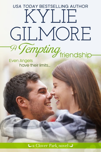 A Tempting Friendship - Clover Park series, Book 10 ebook by Kylie Gilmore