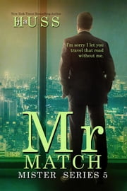 Mr. Match E-bok by J.A. Huss