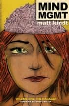 MIND MGMT Volume 1: The Manager ebook by Matt Kindt