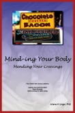 Mind-ing Your Body: Mending Your Cravings