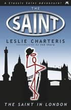 The Saint in London ebook by