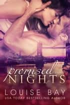 Promised Nights - Sexy, standalone romance ebook by