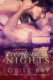 Promised Nights - Sexy, standalone romance ebook by Louise Bay