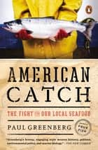 American Catch ebook by Paul Greenberg