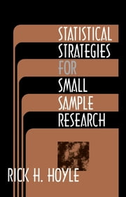 Statistical Strategies for Small Sample Research eBook by Rick H. Hoyle