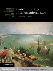 State Immunity in International Law ebook by Xiaodong Yang