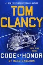 Tom Clancy Code of Honor 電子書 by Marc Cameron