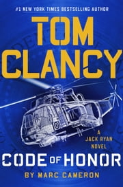 Tom Clancy Code of Honor ebook by Marc Cameron