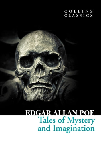 Tales of Mystery and Imagination (Collins Classics) ebook by Edgar Allan Poe