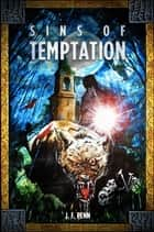 Sins of Temptation ebook by J.F. Penn