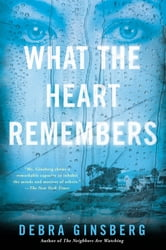 What the Heart Remembers ebook by Debra Ginsberg