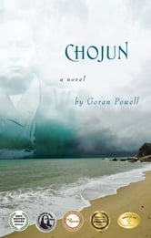 Chojun - A Novel ebook by Goran Powell