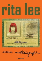 Rita Lee: uma autobiografia eBook by Rita Lee