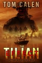 The Tilian Effect ebook by Tom Calen