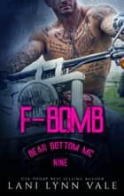 F-Bomb ebook by Lani Lynn Vale