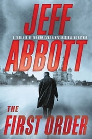 The First Order ebook by Jeff Abbott
