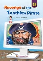 Revenge of the Toothless Pirate ebook by Jared Hunt
