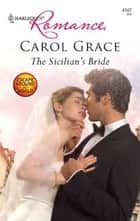 The Sicilian's Bride ebook by Carol Grace