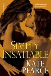 Simply Insatiable ebook by Pearce Kate