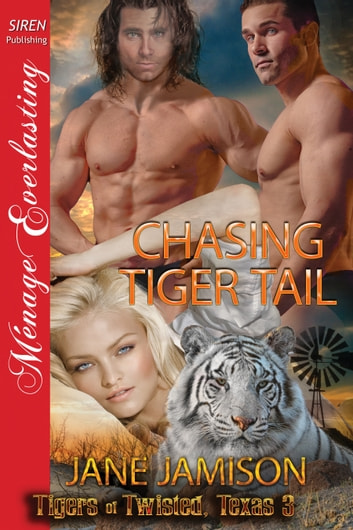 Chasing Tiger Tail ebook by Jane Jamison